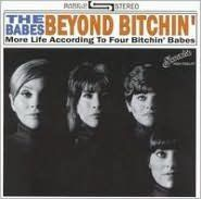 Babes Beyond Bitchin (Four Bitchin Babes)