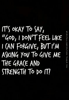 ☆ forgiveness - grace - pray