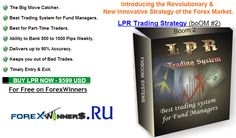 LPR Trading Strategy ( FXboOM #2 ) , forex system , trading course , free , best charts