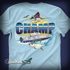 Champ fishing shirt design created by BoldWater.