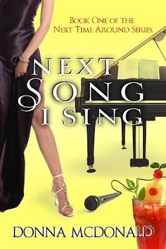 Book Blitz & Giveaway - Next Song I Sing by Donna McDonald