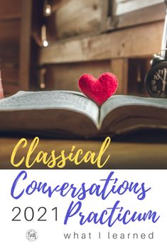 Reflections from Classical Conversations Practicum 2021 - Simple. Home. Blessings