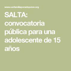 SALTA: convocatoria pública para una adolescente de 15 años