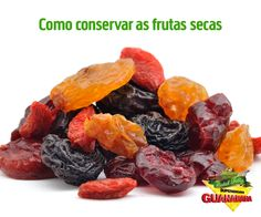 Como conservar frutas secas — Supermercados Guanabara