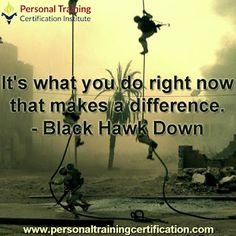 It's what you do right now that makes a difference. #personaltrainingcertificationinstitute #ptcinstitute #personaltraining