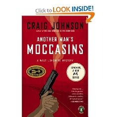 Another Man's Moccasins by Craig Johnson.