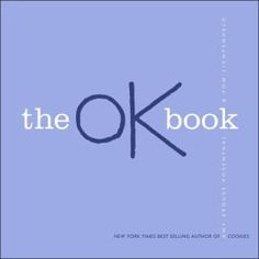 """""""The OK Book"""" by Amy Krouse Rosenthal and Tom Lichtenheld... I love using this book at the beginning of the year.  It lends itself well to discussions about confidence and self-esteem, as well as simple art activities for a class book."""
