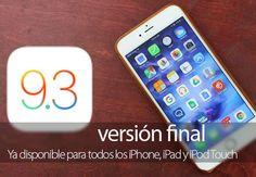 iOS 9.3 versión final para iPhone, iPad y iPod Touch ya disponible