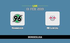 Hannover vs RB Leipzig: TV channel, predicted lineup, match preview and how to watch live online (1/2/19) -  What channel is Hannover v RB Leipzig on? Is the game on tv today, predicted lineup, how to live stream the match online 1/2/19? > Not televised live in the UK! Match En Direct, Live Matches, Direction, Lineup, About Uk, Channel, Watch, Games, Tv