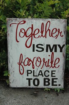 Rustic Wood Sign Together is my favorite place to by AllMyGoodness