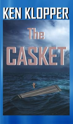The Casket by Ken Klopper Casket, Greed, Wooden Boxes, Mists, Supernatural, Crime, Mystery, Ebooks, Author