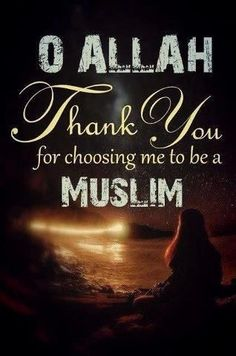 Choosing me to be a muslim