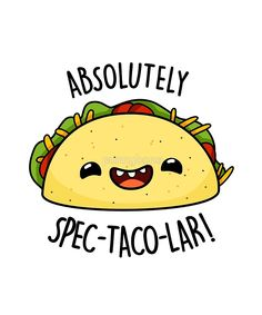 'Absolutely Spec-taco-lar Food Pun' Sticker by punnybone Absolutely Spec-taco-lar Food Pun by punnybone Related posts:'Butterfly Food Pun' Sticker by Delightful Disney PunsI Be-leaf in You // believe in you, encouragement card, punny encouragement,.