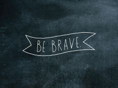 Be Brave Shanna Murray Decal from Clementine. Super easy to apply, looks great in kids rooms, classrooms or any special spot you need a little reminder to be brave!