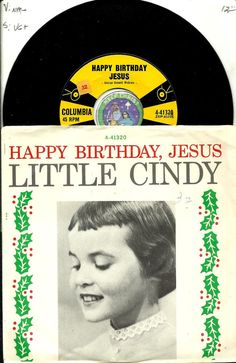 LITTLE CINDY HAPPY BIRTHDAY JESUS CHRISTmas HOLIDAY 45 RPM RECORD #Christmas