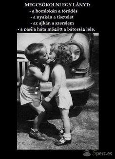 Megcsókolni egy lányt...