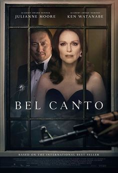Bel Canto in US theaters September 2018 starring Julianne Moore, Ken Watanabe, Demian Bichir. A guerilla group enters a South American politician's villa via the airducts during a party while a famous soprano is singing, and take ever 2018 Movies, Hd Movies, Movies To Watch, Movies Online, Movies And Tv Shows, Saddest Movies, Netflix Movies, Funny Movies, Julianne Moore
