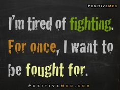 tired of fighting