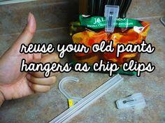 Old pants hanger = bag clip...neat!