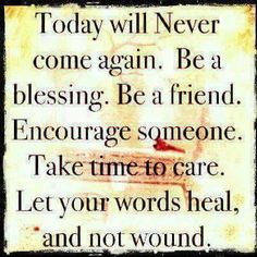 Be a blessing to someone today and everyday! - http://ift.tt/1HQJd81