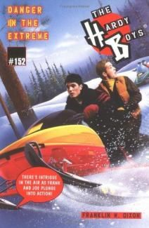 The Hardy Boys (Book # 152): Danger In The Extreme