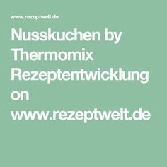 Nusskuchen by Thermomix Rezeptentwicklung on www.rezeptwelt.de