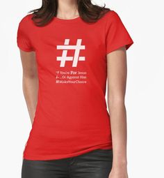 This 'Jesus Christ Hashtag' design deconstructs the typical hashtag to get the the core of following Jesus Christ. This is a great Christian Design & Religious Artwork. The main message of the Jesus Slogan: Are you for Him or against Him? #MakeYourChoice