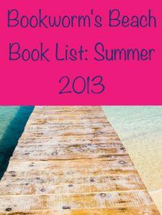 Bookworm's #Beach Book List: Summer 2013