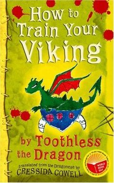 How to Train Your Viking, by Toothless the Dragon