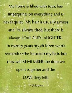 I need to remember this. Nothing, not cleaning, not beauty, not even work is important compared to the time I can spend with my beautiful daughter and loving husband.
