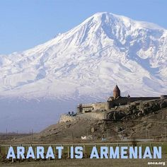 Holy and Forever living   mountain Ararat in A r m e n i a     for all Armenians............., (it is on the land stolen by Turkey during the Armenian genocide.)..........