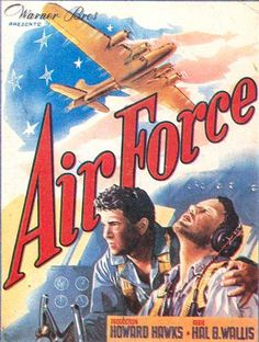 Air Force posters for sale online. Buy Air Force movie posters from Movie Poster Shop. We're your movie poster source for new releases and vintage movie posters. James Brown, Oscar Films, Force Movie, Gig Young, Harry Carey, John Garfield, Howard Hawks, Film Genres, War Film