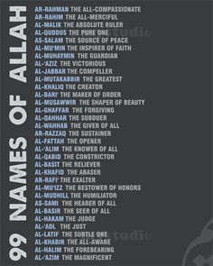 * Note: Not my religion! Just found this thought provoking. 99 Names of Allah in english with translation arabic calligraphy Pure One, Beautiful Names Of Allah, Allah Names, Coran Islam, All About Islam, Islam Religion, Alhamdulillah, Islam Hadith, Allah Islam