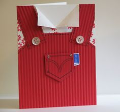 handmade card ... shaped like coveralls ... red corderoy look ... use a crimper ... cute tag and shirt print ... great card!!