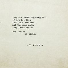 so true...but sometimes you need darkness to see light