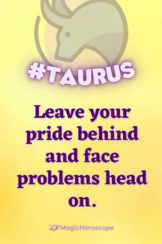 🔮 Read your #Horoscope prediction for today 🔮 #Horoscope #Horoscopes #Prediction #HoroscopePrediction #MagicHoroscope #Zodiac #Astrology #ZodiacSigns #Aries #Taurus #Gemini #Cancer #Leo #Virgo #Libra #Scorpio #Sagittarius #Capricorn #Aquarius #Pisces Today Horoscope, Taurus Horoscope, Horoscopes, Sagittarius, Aquarius, Astrology, Leo, Zodiac, Cancer