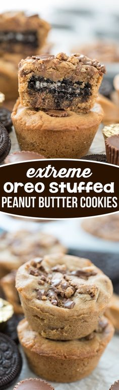 Extreme Oreo Stuffed Peanut Butter Cookies - easy cookies stuffed with OREOS and peanut butter cups!