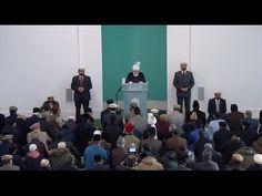 06.01.2016 Cuma Hutbesi Wakf-ı Cedit 2017 Cuma Hutbesi 06-01-2017 - Islam Ahmadiyya