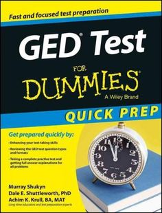 GED Test for Dummies: Quick Prep Edition