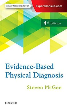 Fully updated from cover to cover, incorporating over 200 new studies on the evidence-based approach to diagnosis, the Edition of Evidence-Based Physical Di Outline Format, Evidence Based Medicine, History Taking, Pharmacology, Science Books, Latest Books, Book Authors, Pediatrics, Physics