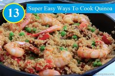 13 Super Easy Ways to Cook Quinoa...For more creative tips and ideas FOLLOW https://www.facebook.com/homeandlifetips
