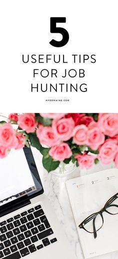 5 useful tips for job hunting.