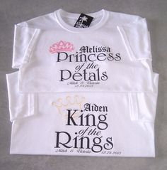 King of the Rings and Princess of the Petals Personalized Wedding T-Shirts : Buy One, Get One FREE on Etsy, $19.95