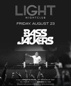 w/ Bassjackers @ Light ~on~ August 23