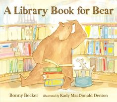 A Library Book for Bear (Bear and Mouse) by Bonny Becker http://www.amazon.com/dp/0763649244/ref=cm_sw_r_pi_dp_osIyvb08F634N