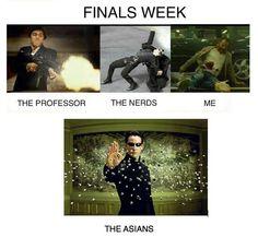 Finals Week in school ---> ...