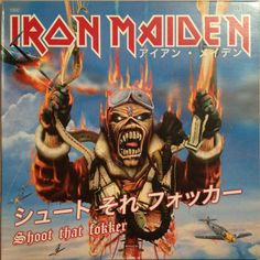 Iron Maiden - Shoot That Fokker Iron Maiden Band, Eddie Iron Maiden, Scorpions Albums, Heavy Metal, Iron Maiden Mascot, Iron Maiden Posters, Metallica Art, Eddie The Head, Where Eagles Dare