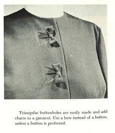 Triangular bound buttonholes and bows for buttons