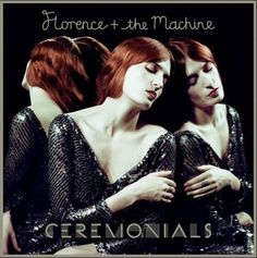 Florence and the Machine, Ceremonials by Tom Beard