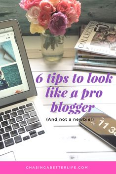 These 6 tips to help you look like a pro blogger are THE BEST! I'm so glad I found these 6 tips that will help me! So pinning this pin! #bloggingtips #blogging #blog #workfromhome #momhacks #chasingabetterlife #momlife